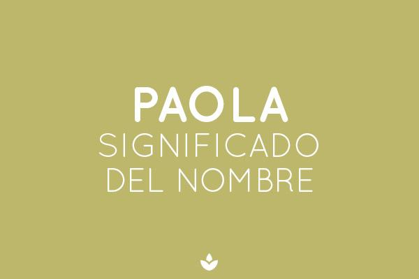 significado del nombre paola