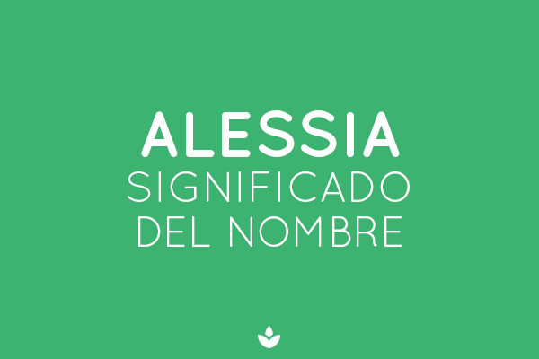 SIGNIFICADO DE ALESSIA