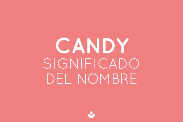 SIGNIFICADO DE CANDY
