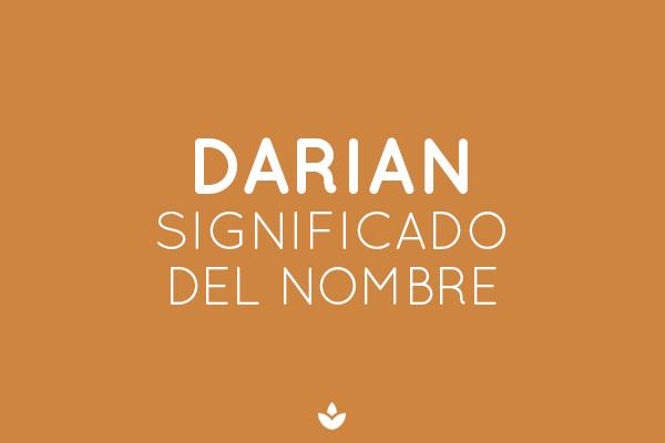 SIGNIFICADO DE DARIAN